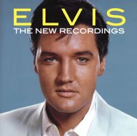 Elvis Presley – The New Recordings